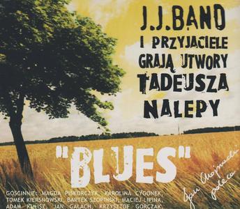 J.J.Band i przyjaciele grają utwory Tadeusza Nalepy