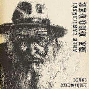 Arek Zawiliński – Blues dziewięciu