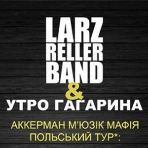 Larz Reller Band i Utro Gagarina