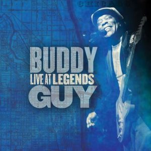 Buddy Guy – Live At Legends