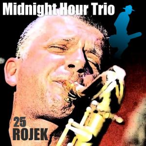 Bies Czad Blues 2013 – Rojek + 25 + Midnight Hour Trio