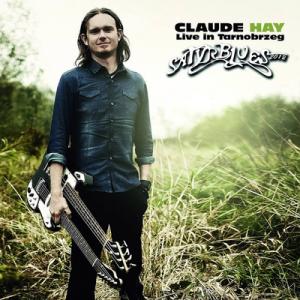 Claude Hay – Live in Tarnobrzeg 2012