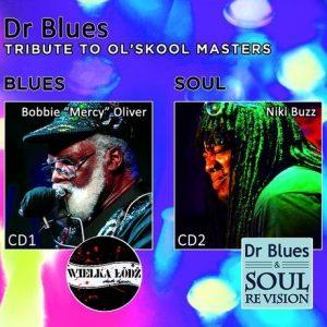Wiosenna trasa Dr Blues & Soul Re Vision
