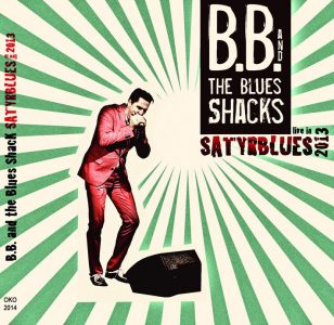 BB & The Blues Shacks – Live in Satyrblues 2013