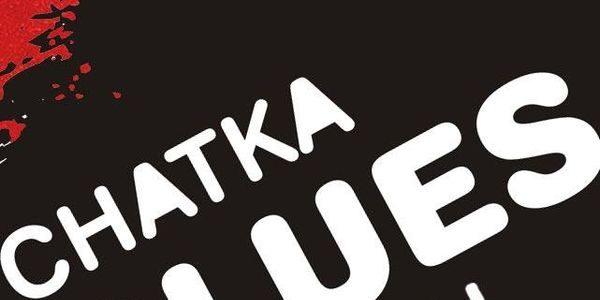 Chatka Blues Festiwal 2014
