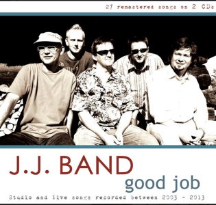 J.J. Band – good job