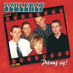 Szulerzy – reedycja płyty Pilnuj się!