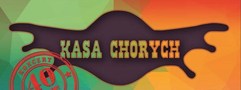 Kasa Chorych 40 lat – Live