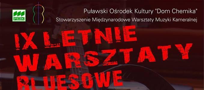IX Letnie Warsztaty Bluesowe Puławy 2015