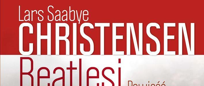 Beatlesi – Lars Saabye Christensen