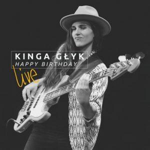 Kinga Głyk – Happy Birthday Live