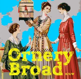 Ornery Broad – koncerty