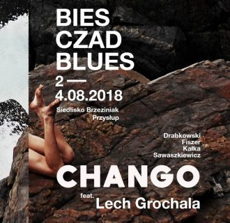 Chango & Lech Grochala – Bies Czad Blues 2018