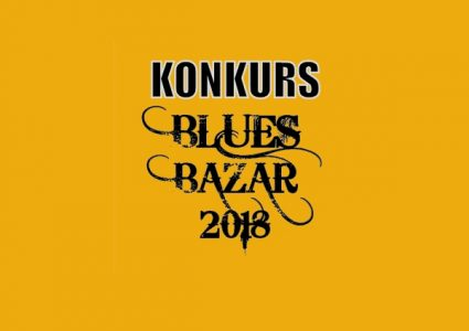 Blues Bazar 2018 – konkurs