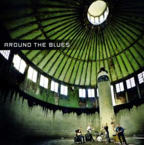 Around The Blues – Around The Blues