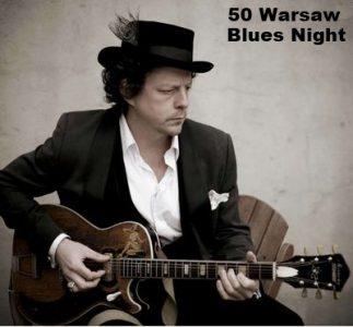 Warsaw Blues Night po raz 50-ty