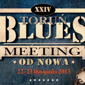 Toruń Blues Meeting 2013