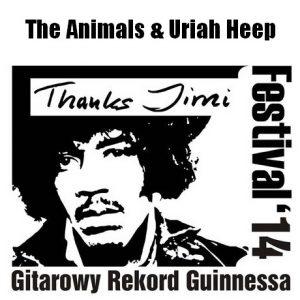 Thanks Jimi Festival 2014 – Gitarowy Rekord Guinnessa – The Animals i Uriah Heep