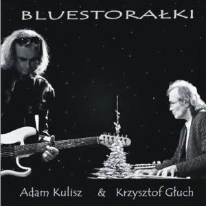 Bluestorałki – Kulisz & Głuch