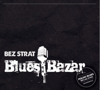 Blues Bazar – Bez strat