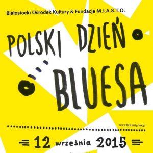 Polski Dzień Bluesa 2015 – Białystok