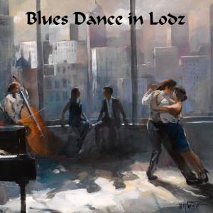 Blues Dance in Lodz