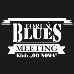 Toruń Blues Meeting 2016