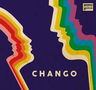 Chango – Mono vs. Stereo