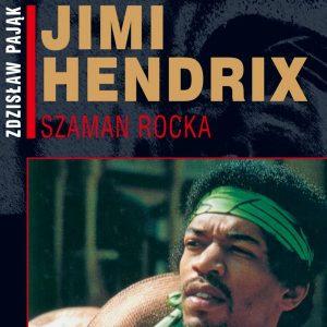 Jimi Hendrix – Szaman Rocka
