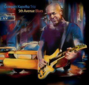 Grzegorz Kapołka – 5th Avenue Blues