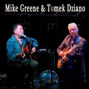 Mike Greene & Tomek Dziano