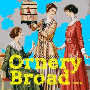 Ornery Broad – koncerty