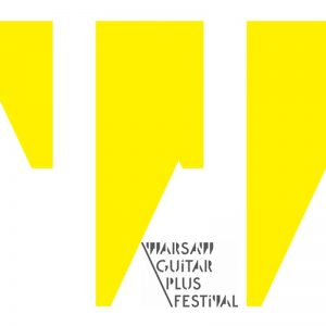 Warsaw Guitar Plus Festival 2017