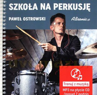 Paweł Ostrowski – Szkoła na perkusję
